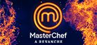 Masterchef A Revanche