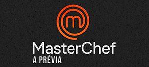 MasterChef a Prévia