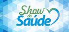 Infomercial - Show da Saúde