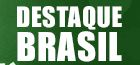 Destaque Brasil