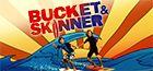 As Aventuras e Bucket & Skinner