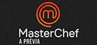 Masterchef - A prévia