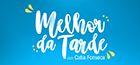Melhor da Tarde com Cátia Fonseca - Edição Local