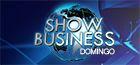 Show Business - domingo