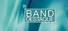Band Destaque