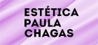 Estética Paula Chagas