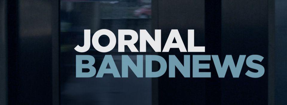 Resultado de imagem para Jornal da BandNews