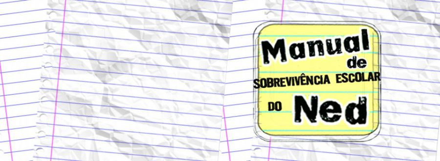 Manual de Sobrevivência Escolar do Ned