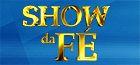 Religioso - Show da Fé