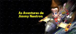 As Aventuras de Jimmy Neutron