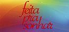 Feita Pra Sonhar