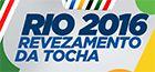 Rio 2016 - Revezamento da Tocha