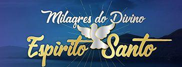 Religioso - Milagres do Divino Espírito Santo