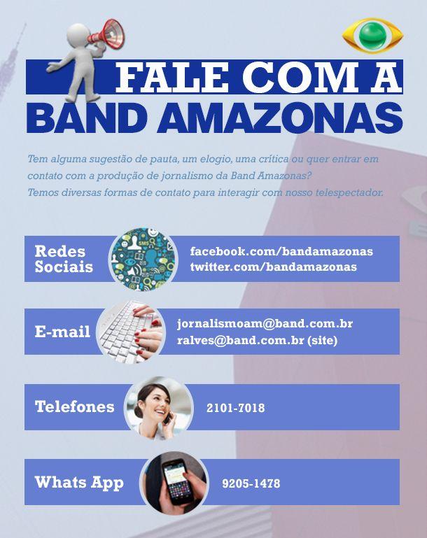 Entre em contato com a Band Amazonas  92ee9b5edc651