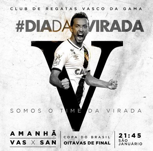 Vasco lança #DiaDaVirada antes do confronto contra o Santos