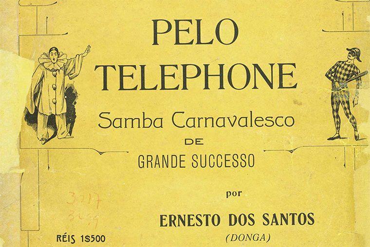 Samba registrado por Donga fez grande sucesso no Carnaval de 2017 / Reprodução/Biblioteca Nacional Digital