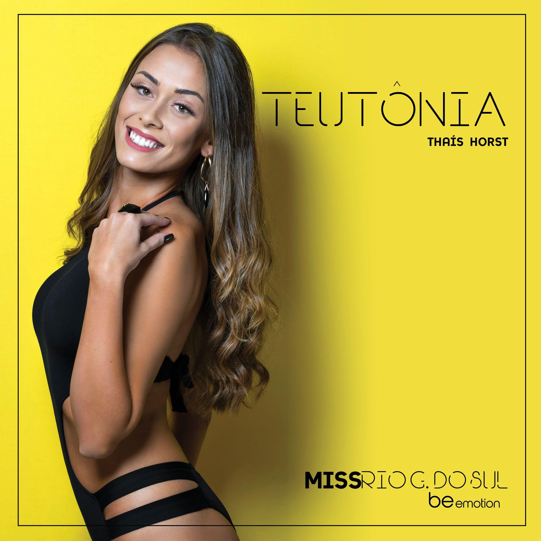 Conheça a Miss Teutônia 2018, Thaís Horst