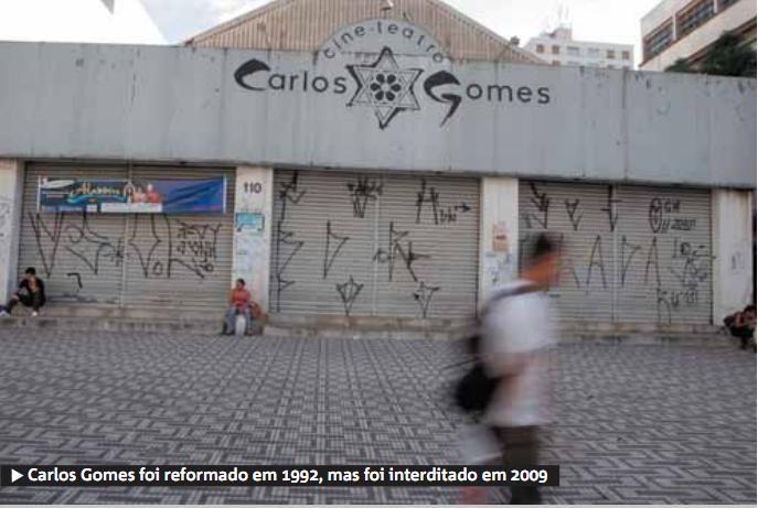 Carlos Gomes foi reformado em 1992, mas interditado em 2009