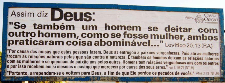 Outdoor foi instalado por evangélicos em Ribeirão Preto e gerou grande polêmica / Arquivo/ Futura Press