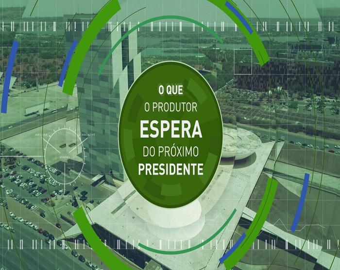 O QUE O PRODUTOR ESPERA DO PROXIMO PRESIDENTE.jpg