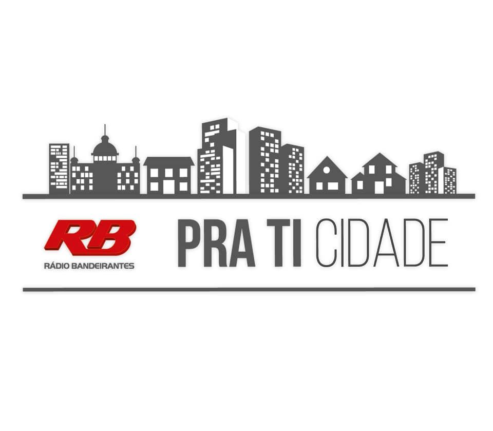 """Rádio Bandeirantes promove a campanha """"Pra Ti Cidade"""""""